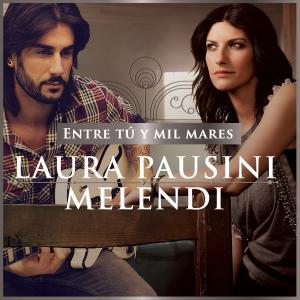 Laura-Pausini-Melendi-Entre-tú-y-mil-mares-2014-1200x1200
