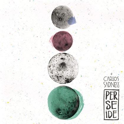 carlos-sadness-perseide