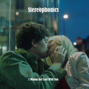 Stereophonics_-_I_Wanna_Get_Lost_With_You_(cover)