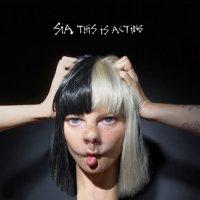"""Sia estrena """"Bird Set Free"""",  nuevo tema de """"This is acting"""", que ya tiene portada"""
